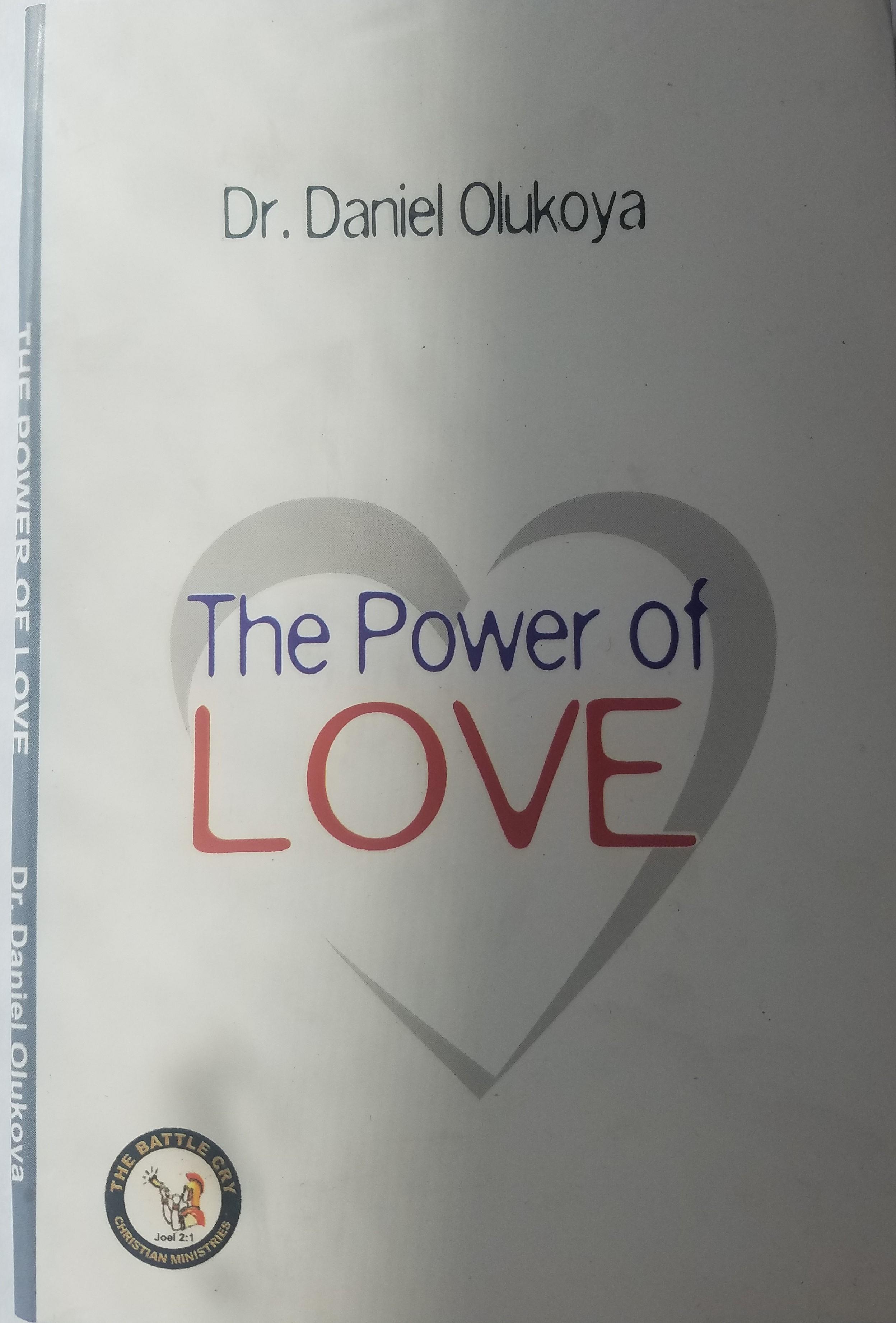 The Power of Love--by Dr  D K  Olukoya