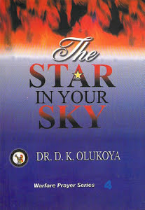 The Star In Your Sky--By Dr D K  Olukoya