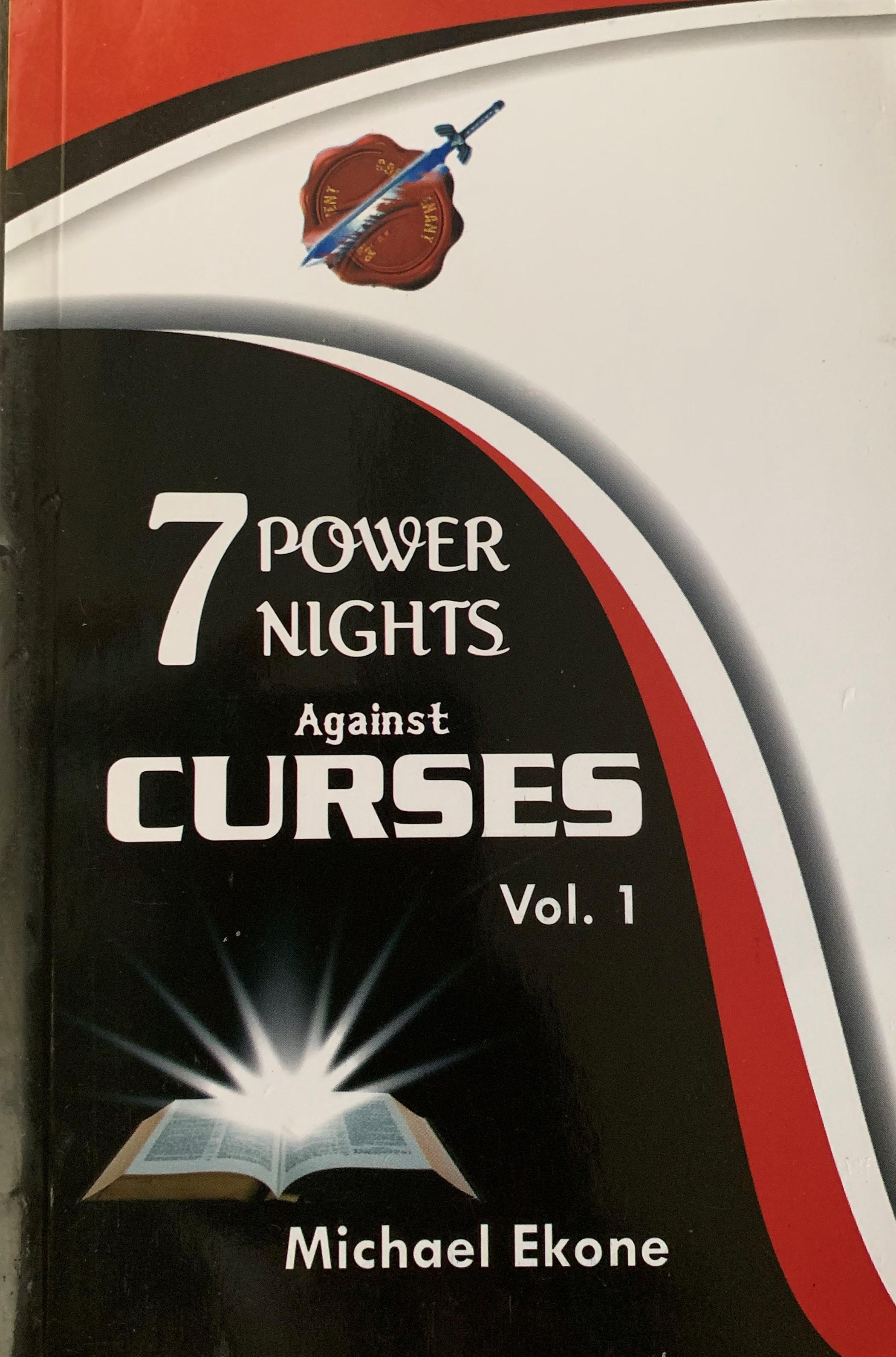 7 Power Nights Against Curses Vol 1-- Michael Ekone